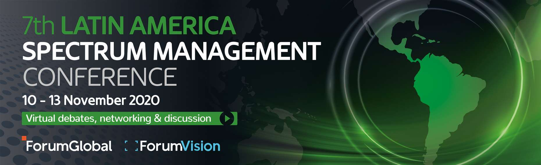 The 7th Annual Latin Americas Spectrum Management Conference