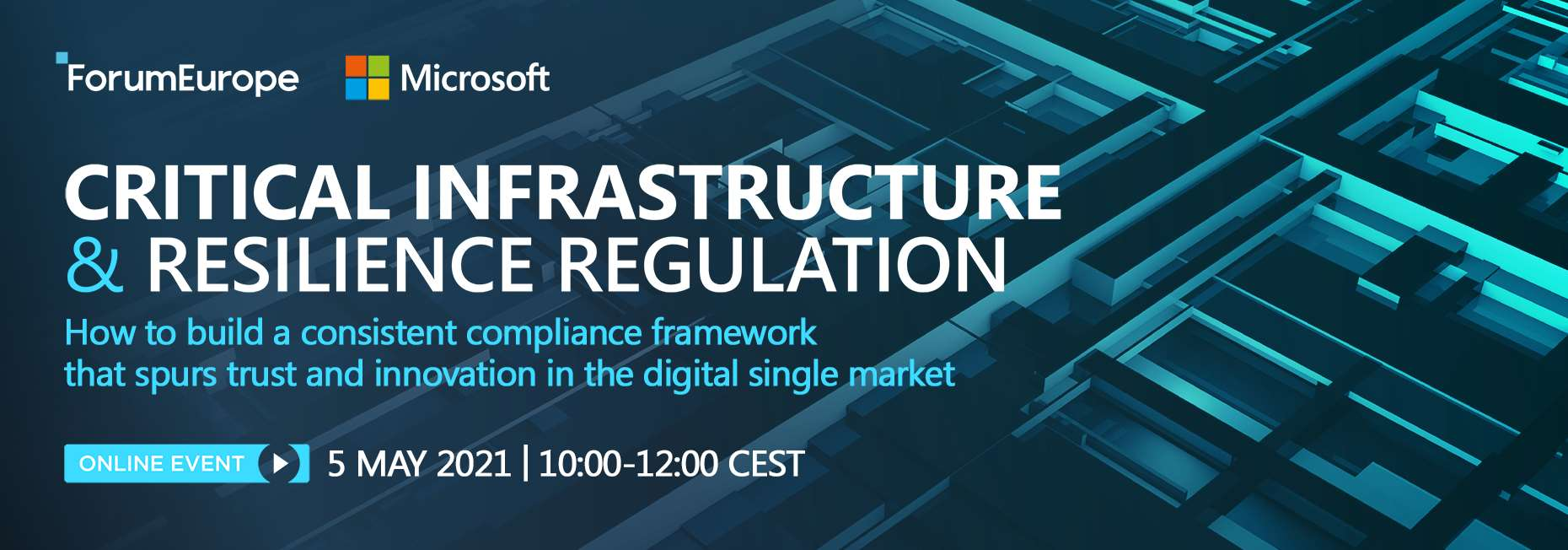 Critical infrastructure & resilience regulation: how to build a consistent compliance framework that spurs trust and innovation in the digital single market