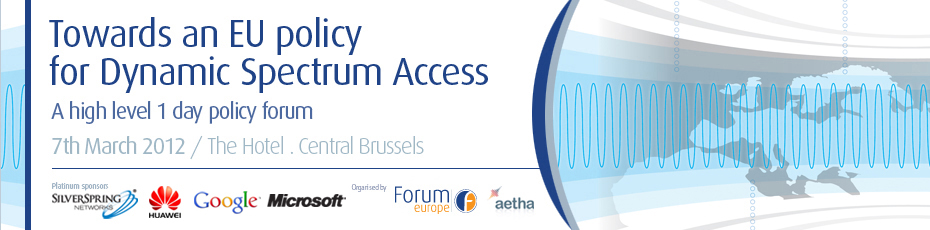 Towards an EU policy for Dynamic Spectrum Access – A high-level 1 day policy forum